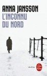 L'inconnu du nord - Anna Jansson, Carine Bruy