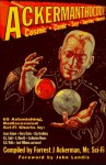 Ackermanthology: 65 Astonishing, Rediscovered Sci Fi Shorts - Forrest J. Ackerman