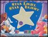 Star Light, Star Bright: A Magic Glow Book with Peek-Inside Flaps - Melissa Tyrrell, Karen Bell