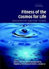 Fitness of the Cosmos for Life: Biochemistry and Fine-Tuning - John D. Barrow