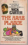 The Arab Plague - Nick Carter