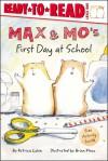 Max & Mo's First Day at School - Patricia Lakin