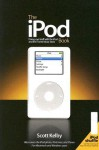 The iPod Book: Doing Cool Stuff with the iPod and the iTunes Music Store - Scott Kelby
