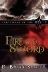 Fire and Sword: Chronicles of the Host, Vol 5 - D. Brian Shafer