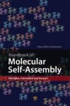 Handbook of Molecular Self-Assembly: Principles, Fabrication and Devices - Mihai Mihai Barboiu, Klaus-Viktor Peinemann