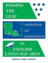 Passing the LEAP 21 Graduation Exit Examination in English Language Arts - Devin Pintozzi, Frank Pintozzi, Maria Struder, Brian Freel