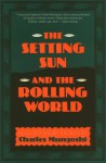 The Setting Sun and the Rolling World - Charles Mungoshi