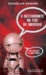 O Restaurante no Fim do Universo (O Guia da Galáxia para quem anda à Boleia, #2) - Douglas Adams, Renato Carreira
