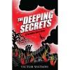 The Deeping Secrets - Victor Watson