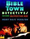 Bible Town Detectives: Featuring Inspector Dee - Mary Rose Pearson