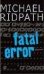 Fatal Error - Michael Ridpath, Hainer Kober