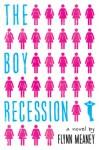 The Boy Recession - Flynn Meaney