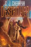 Destroyer - C.J. Cherryh, Michael Wehlan