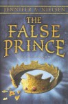 The False Prince (Turtleback School & Library Binding Edition) (Ascendance Trilogy) - Jennifer A. Nielsen