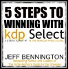 Winning With KDP Select: 5 Steps to Hit #1 in The Amazon Free Store - Jeff Bennington