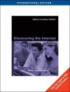 Discovering The Internet - Gary B. Shelly