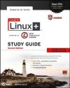CompTIA Linux+ Study Guide: Exams LX0-101 and LX0-102 (Comptia Linux + Study Guide) - Roderick W. Smith