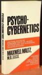 Psycho Cybernetics - Maxwell Maltz