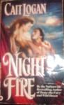 Night Fire - Cait Logan