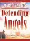 Defending Angels - Mary Stanton, Julia Gibson
