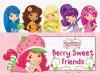 Berry Sweet Friends (Strawberry Shortcake) - Salina Yoon, Grosset & Dunlap