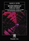 Wszechświat inflacyjny - Alan Harvey Guth