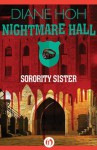 Sorority Sister (Nightmare Hall) - Diane Hoh