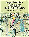 Shorter Piano Works - Sergei Prokofiev