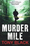 Murder Mile - Tony Black