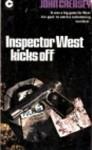 Inspector West Kicks Off - John Creasey
