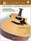 Essential Acoustic Guitar Lessons: 14 In-Depth Lessons for Players of All Levels - String Letter Publishing