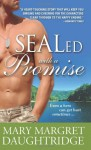 SEALed with a Promise - Mary-Margret Daughtridge