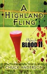 A Highland Fling: Playing for Blood II - Chuck Anderson