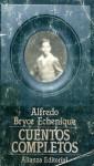 Cuentos Completos - Alfredo Bryce Echenique
