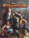 Ogl Steampunk - Alejandro Melchor, Scott Clark