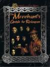 The Merchant's Guide to Rokugan - David Seay, Rob Vaux, John Wick, John Zinser
