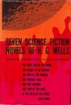 Seven Science Fiction Novels of H.G. Wells - H.G. Wells