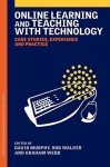 Online Learning and Teaching with Technology - Walker Murphy, Graham Webb, Rob Walker