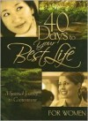40 Days to Your Best Life for Women - David C. Cook, David C. Cook