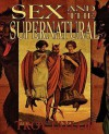 Sex and the Supernatural - Troy Taylor