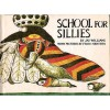 School for Sillies - Jay Williams, Friso Henstra