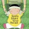 Sporty Babies Wear Sweats - Michelle Sinclair Colman, Nathalie Dion