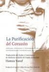 La Purificación del Corazón (Spanish Edition) - Hamza Yusuf