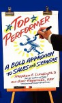 Top Performer: A Bold Approach to Sales and Service - Stephen C. Lundin, Carr Hagerman
