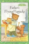 Maurice Sendak's Little Bear: Father's Flying Flapjacks - Else Holmelund Minarik