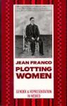 Plotting Women - Jean Franco