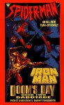 Dooms Day Sabotage: Spider Man And Iron Man - Pierce Askergen, Danny Fingeroth
