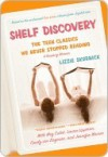 Shelf Discovery: The Teen Classics We Never Stopped Reading - Lizzie Skurnick