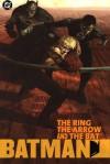 Batman: The Ring, the Arrow, and the Bat - Dennis O'Neil, Greg Land, Dick Giordano, Sergio Cariello