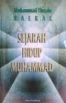 Sejarah Hidup Muhammad - محمد حسين هيكل, Muhammad Husain Haekal